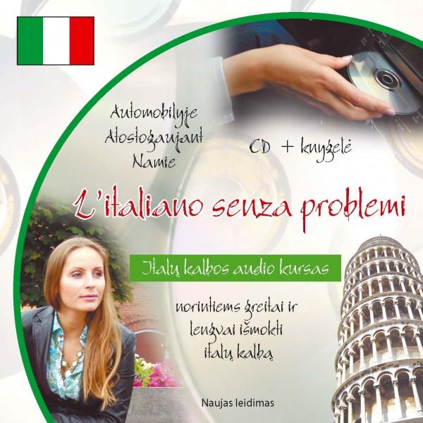 L'italiano senza problemi. Italų kalbos audio kursas. Naujas leidimas