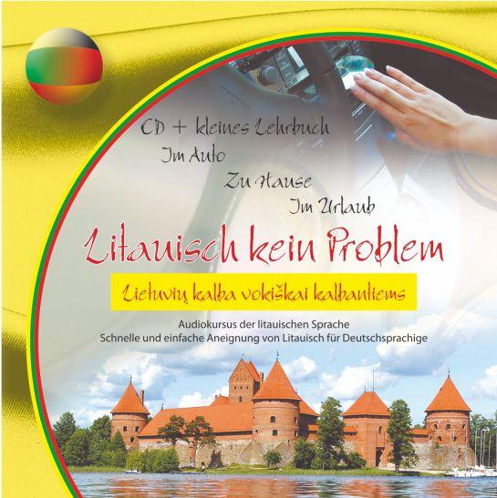 Litauisch kein Problem CD+knygelė. Lietuvių kalba vokiškai kalbančiam
